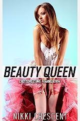 BEAUTY QUEEN: Crossdressing, Feminization (English Edition) Format Kindle