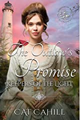 The Outlaw's Promise: (Keepers of the Light Book 15) Kindle Edition