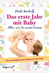 Das erste Jahr mit Baby: Alles, was Sie wissen müssen (German Edition) Kindle Edition