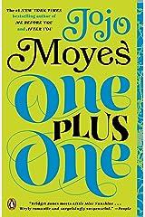 One Plus One: A Novel Kindle Edition