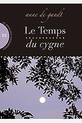 Le Temps du cygne (Saison 13) Format Kindle