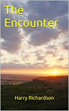 The Encounter (Harry Richardson Book 1)