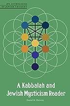 A Kabbalah and Jewish Mysticism Reader (JPS Anthologies of Jewish Thought)