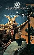 Crónicas de la Torre II. La maldición del Maestro (Spanish Edition)