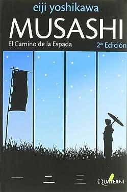 MUSASHI 2. El Camino de la Espada (Spanish Edition)