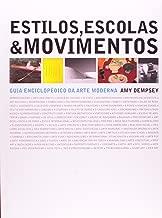 Estilos, Escolas & Movimentos