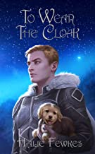 To Wear The Cloak (Secrets of The Tally Book 4) (English Edition)
