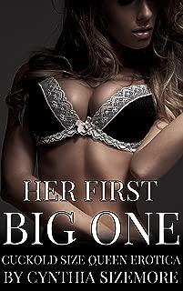 Her First Big One: Cuckold Size Queen Erotica