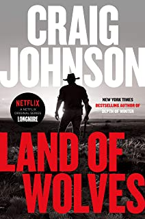 Land of Wolves (Walt Longmire Mysteries Book 15)