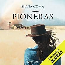 Pioneras (Narración en Castellano) [Pioneers]