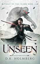Unseen (First of the Blade Book 2)