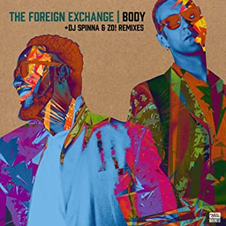 Body (DJ Spinna & Zo! Remixes)