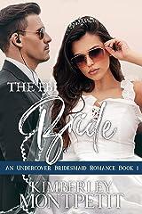 The FBI Bride: Sweet Romantic Suspense (An Undercover Bridesmaid Romance Book 1) Kindle Edition