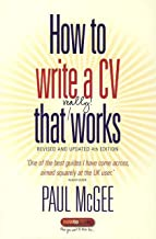 How To Write a CV That Really Works: A Concise, Clear and Comprehensive Guide to Writing an Effective CV                                              best CV and Resume Books