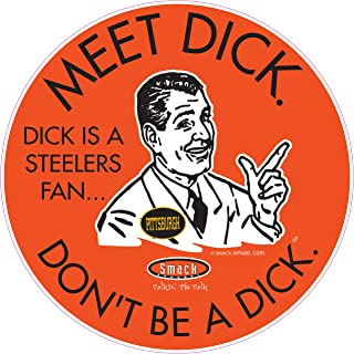 Cincinnati Football Fans. Don't be a D!ck (Anti-Steelers). Orange T-Shirt (Sm-5X) or Sticker
