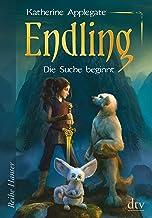 Endling (1): Die Suche beginnt (Die Endling-Trilogie) (German Edition)