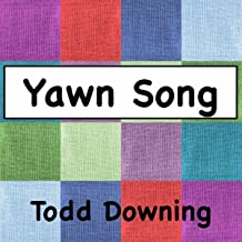 Yawn Song