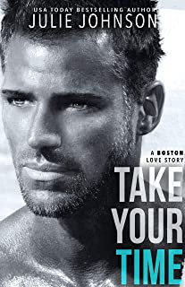Take Your Time (A Boston Love Story Book 4)