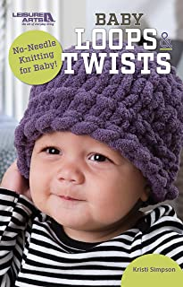 Baby Loops & Twists: No-Needle Knitting for Baby!