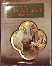 The Chinese Garden: History, Art & Architecture