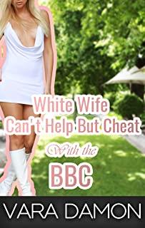 White Wife Can't Help But Cheat With the BBC