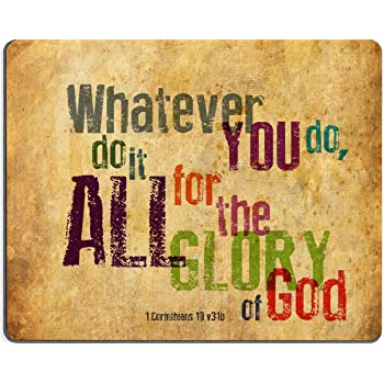 "Christian Bible Verse Mouse Pad, Whatever You do,do it All for the Glory of God.1Corinthlans 10 v31b, Mousepad Custom Freely Cloth Cover 9.84"" X 7.87"""
