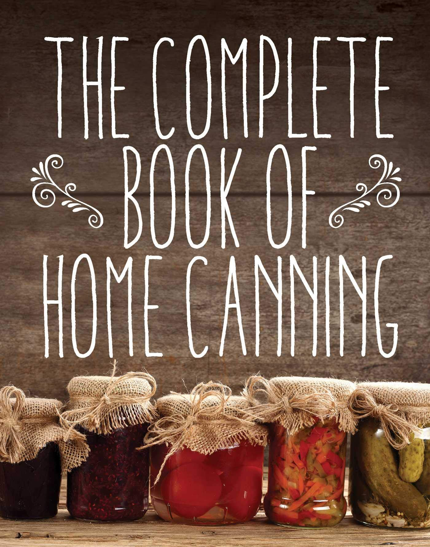 Complete Book Home Canning