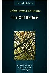 John Comes To Camp Kindle Edition