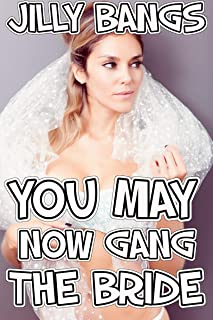 You may now gang the bride