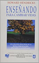 Enseñando para cambiar vidas // Teaching to Change Lives (Spanish Edition)