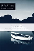 John (N. T. Wright for Everyone Bible Study Guides)