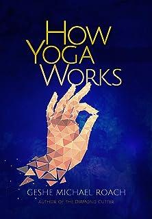 How Yoga Works