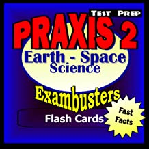 PRAXIS II Earth/Space Sciences Test Prep Review--Exambusters Flash Cards: PRAXIS II Exam Study Guide (Exambusters PRAXIS 2 Book 1)