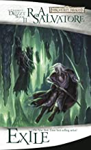 """Exile (Drizzt """"4: Paths of Darkness"""") (The Legend of Drizzt)"""