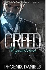 Creed: Eyewitness Kindle Edition