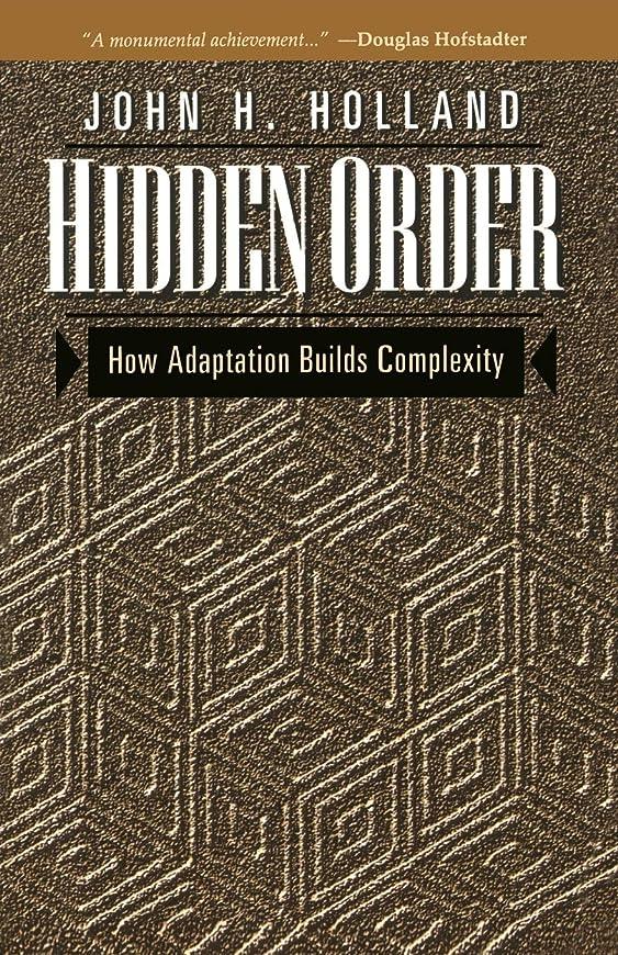 ゴルフ液体不快Hidden Order: How Adaptation Builds Complexity (Helix Books)