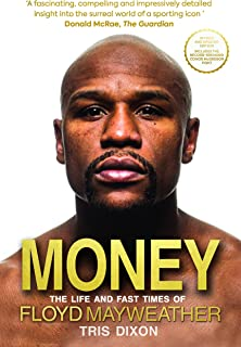 Money: The Life and Fast Times of Floyd Mayweather – New E