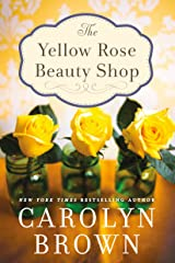 The Yellow Rose Beauty Shop Kindle Edition