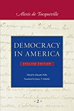 Democracy in America: In Two Volumes