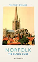 The King's England, Norfolk: The Classic Guide