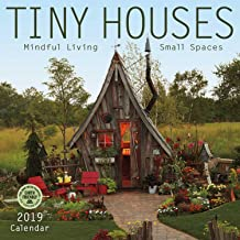 Tiny Houses 2019 Wall Calendar: Mindful Living, Small Spaces