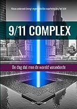 9/11 Complex: De dag dat men de wereld veranderde (Dutch Edition)