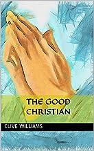 The Good Christian
