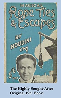 Magical Rope Ties And Escapes (Old Magic Books)
