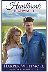 Heartbreak Highway 3: From Here to Forever Kindle Edition