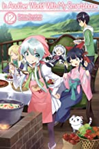 In Another World With My Smartphone: Volume 12 (In Another World With My Smartphone (light novel) (12)) PDF