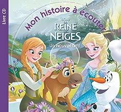 LA REINE DES NEIGES - Mon Histoire à Écouter - Un nouvel ami - Livre CD - Disney