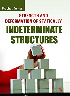 Strength and Deformation of Statically Indeterminate Structures