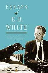 Essays of E. B. White Kindle Edition