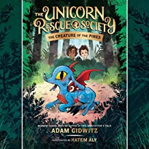 The Creature of the Pines: The Unicorn Rescue Society, Book 1